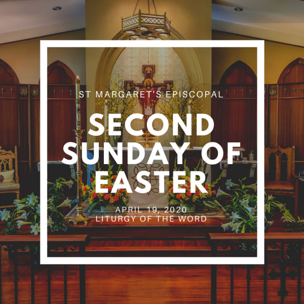 Second SUNDAY of Easter  at ST. MARGARET'S